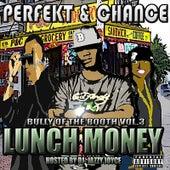 Lunch Money (feat. DJ Jazzy Joyce) by Perfekt