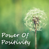 Power Of Positivity by Various Artists