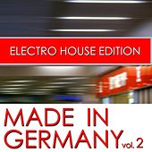 Made In Germany (Electro House Edition, Vol. 2) de Various Artists