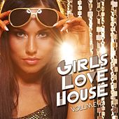 Girls Love House, Vol. 6 by Various Artists