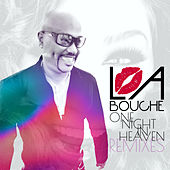One Night in Heaven Remixes von La Bouche