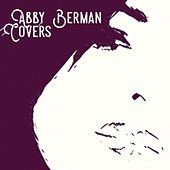 Covers by Abby Berman