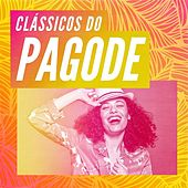 Clássicos do Pagode by Various Artists