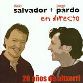 20 años de Altxerri - En directo by Iñaki Salvador - Jorge Pardo