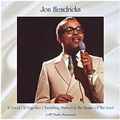 A Good Git-Together / Everything Started In The House Of The Lord (All Tracks Remastered) by Jon Hendricks