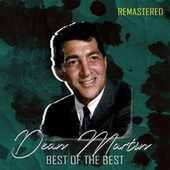 Best of the Best (Remastered) de Dean Martin