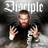 Disciple (Murphy) by WWE