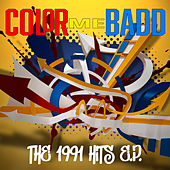 The 1991 Hits EP by Color Me Badd