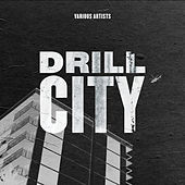 Drill City by Various Artists