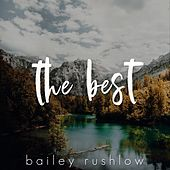 The Best (Acoustic) von Bailey Rushlow