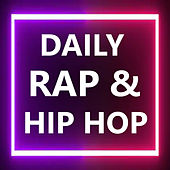 Daily Rap & Hip Hop de Various Artists