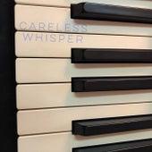Careless Whisper (Acoustic Version) de Ed Cogan