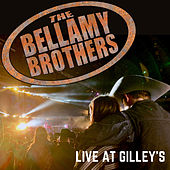 Live at Gilley's von Bellamy Brothers