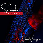 Saxophone Moods by John Warrington