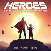 Heroes (DJ Son Remixes) by Billy Preston