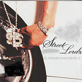 Platinum Masterpiece by Street Lord'z