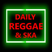 Daily Reggae & Ska by Various Artists