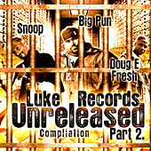 Luke Records Unreleased Compilation - Pt. 2 by Various Artists
