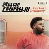 I've Got a Testimony de Melvin Crispell III