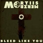 Bleed Like You (Merzbow) von Mortiis