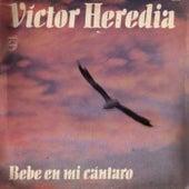 Bebe En Mi Cántaro by Victor Heredia