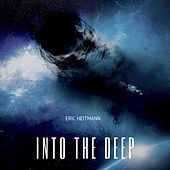 Into the Deep by Eric Heitmann