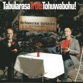 Tabularasa Trotz Tohuwabohu! von Schwarze Grütze Musikkabarett