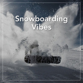 Snowboarding Vibes de Various Artists