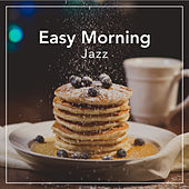 Easy Morning Jazz de Various Artists