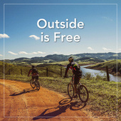 Outside is Free fra Various Artists