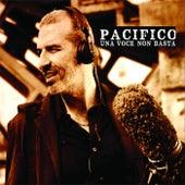 Una voce non basta de Pacifico