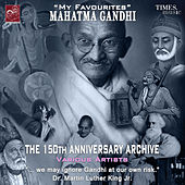 My Favourites - Mahatma Gandhi by Various Artists