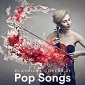 Classical Covers of Pop Songs de Various Artists