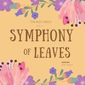 Symphony of Leaves von Dheena