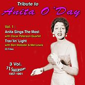 Tribute to Anita O'day 3 Vol.: (1957-1961) (Vol. 1 : Anita Sings the Most, Trav'lin' Light) di Anita O'Day