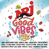 NRJ Good Vibes Only 2020 von Various Artists