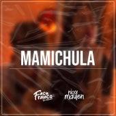 Mamichula de Facu Franco DJ
