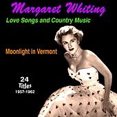 Love Songs and Country Music Moonlight in Vermont by Margaret Whiting