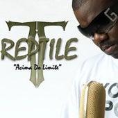 Acima do Limite (Edição Remasterizada) de Reptile Pirline