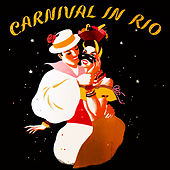 Carnival in Rio de Various Artists