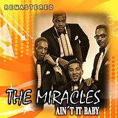 Ain't It Baby (Remastered) by The Miracles