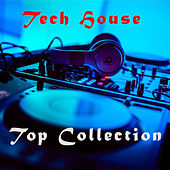 Tech House Top Collection by Various Artists