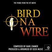 Bird On A Wire Main Theme (From