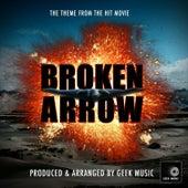 Broken Arrow Main Theme (From