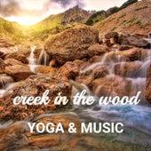 Creek in the Wood von Yoga