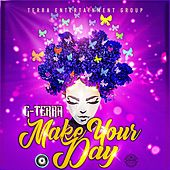 Make Your Day by G-Terra