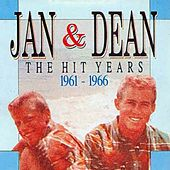 The Hit Years 1961 - 1966 by Jan & Dean