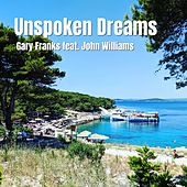 Unspoken Dreams by Gary Franks