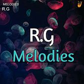 Melodies (Future Bounce Mix) von R G