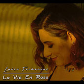 La Vie En Rose by Luiza Formenius